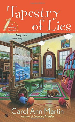 Tapestry of Lies: A Weaving Mystery by Carol Ann Martin (2014-01-07)
