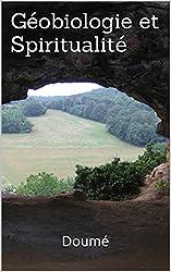 Géobiologie et Spiritualité