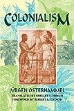 Colonialism by Jurgen Osterhammel (2009-12-01)