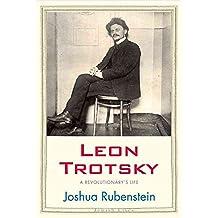[Leon Trotsky: A Revolutionary's Life] (By: Joshua Rubenstein) [published: October, 2011]