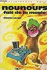 Nounours fait de la magie : Série : Minirose : Collection : Bibliothèque rose cartonnée & illustrée par Laydu