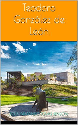 Descargar Libro Electronico Teodoro González de León Ebook Gratis Epub