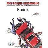 Mécanique automobile : Freins, 2e édition