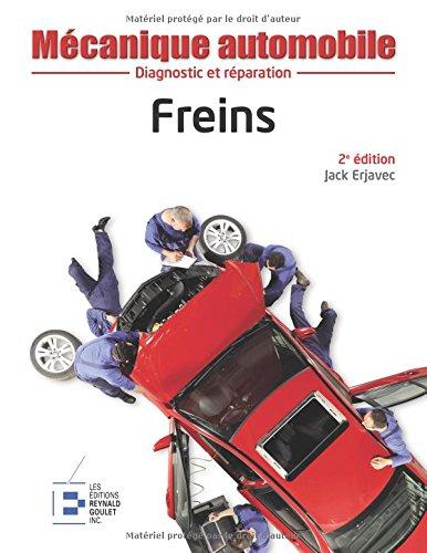 Freins: Diagnostic et réparation.