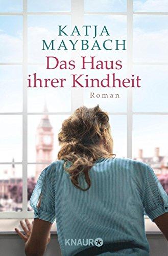 Buchseite und Rezensionen zu 'Das Haus ihrer Kindheit: Roman' von Katja Maybach
