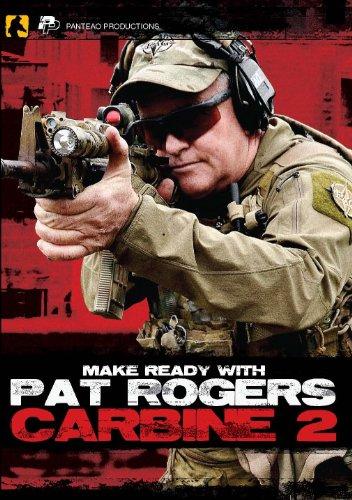 Panteao Productions: Make bereit mit Pat Rogers: Karabiner II-pmr022-AR15-M16-M4-EAG Tactical-Karabiner Training Shooting-Bohrmaschinen-Selbstverteidigung-Tactical Training-DVD