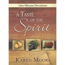 A Taste of the Spirit (One-Minute Devotions)