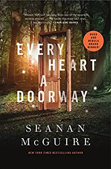 Every Heart a Doorway (Wayward Children Book 1) by [McGuire, Seanan]