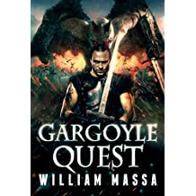 Gargoyle Quest: An Urban Fantasy (Gargoyle Knight Book 2)