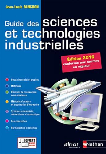 Guide des sciences et technologies industrielles - Édition 2016