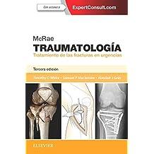 Mcrae. Traumatología. Tratamiento de las fracturas en urgencias + Expertconsult - 3ª edición