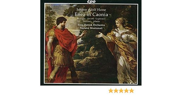 Enea in Caonia - Enea Barock Orchestra; Stefano Montanari, Johann Adolf  Hasse: Amazon.de: Musik