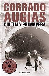 L'ultima primavera (Oscar bestsellers Vol. 1716) (Italian Edition)