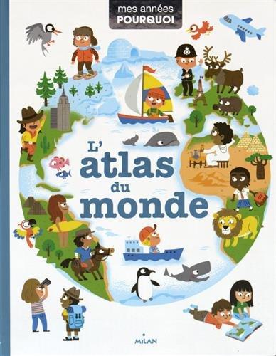 L'atlas du monde par Pascale Hédelin