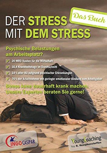 Der Stress mit dem Stress: Das Buch zum Seminar