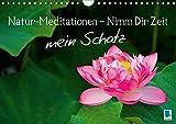 Natur-Meditationen – Nimm Dir Zeit mein Schatz (Wandkalender 2018 DIN A4 quer): Besinnliche Lebensweisheiten für Ruhe und Gelassenheit mit Bildern aus ... [Kalender] [Apr 01, 2017] CALVENDO, k.A.