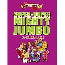 The Beginner's Bible Super-Duper, Mighty, Jumbo Coloring Book