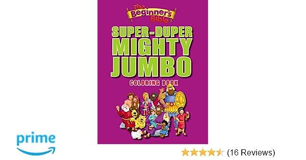 The Beginners Bible Super Duper Mighty Jumbo Coloring Book Amazoncouk Zondervan 9780310724988 Books