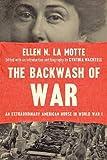 The Backwash of War: An Extraordinary American Nurse in World War I (English Edition)