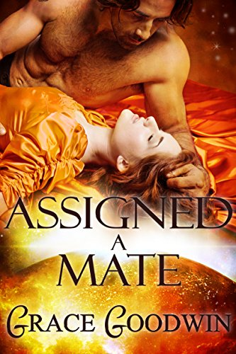Assigned a Mate (Interstellar Brides Book 1) (English Edition)