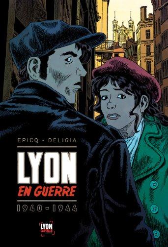 Lyon en guerre : 1940-1944
