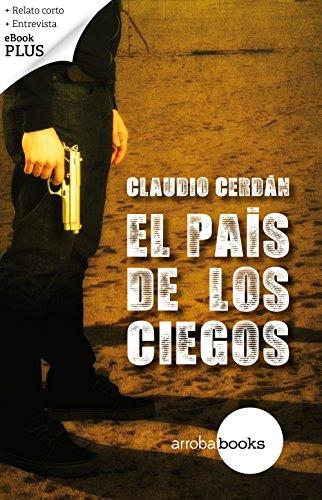 El país de los ciegos por Claudio Cerdán