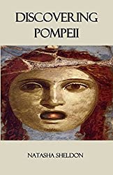 Discovering Pompeii: Book 1: Discovering Ancient Sites