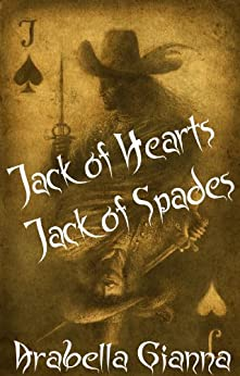 Jack of Hearts Jack of Spades (The Hand Your Dealt Book 1) (English Edition) di [Gianna, Arabella]