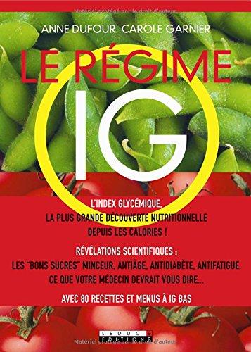 Le régime IG par Anne Dufour