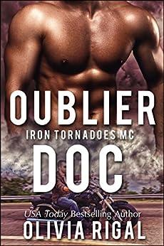 Oublier Doc (Les Tornades d'Acier t. 7) par [Rigal, Olivia]