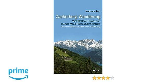 Zauberberg Wanderung Vom Waldhotel Davos Zum Thomas Mann