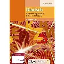 Berufsreifeprüfung Deutsch - Erarbeitungsteil: komplett in Farbe (ikon Berufsreifeprüfung Lehre mit Matura)