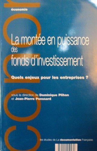 La montée en puissance des fonds d'investissement. Quels enjeux pour les entreprises ? par Collectif, Dominique Plihon, Jean-Pierre Ponssard