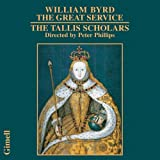 William Byrd : The Great Service