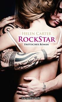 Rockstar | Band 1 | Erotischer Roman: Sex, Leidenschaft, Erotik und Lust (Rockstar Roman) von [Carter, Helen]