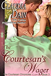 The Courtesan's Wager (The Courtesan Chronicles Book 3)