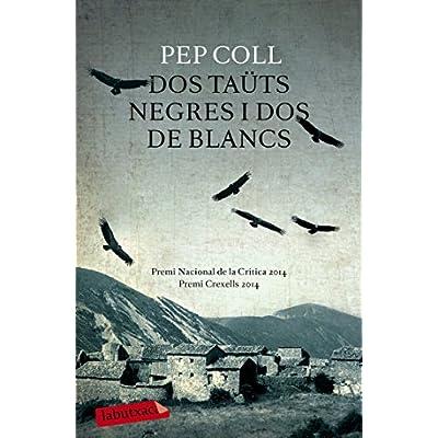 Dos Tauts Negres I Dos De Blancs Labutxaca Pdf Kindle