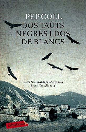 Dos Taüts Negres I Dos De Blancs descarga pdf epub mobi fb2