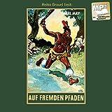 Auf fremden Pfaden: Reiseerzählungen, mp3-Hörbuch, Band 23 der Gesammelten Werke (Karl Mays Gesammelte Werke)