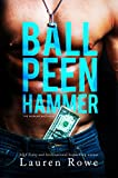 Ball Peen Hammer (The Morgan Brothers Book 3) (English Edition)