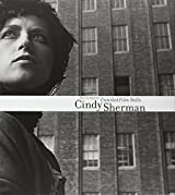 Cindy Sherman: The Complete Untitled Film Stills by Peter Galassi (2003-10-02)