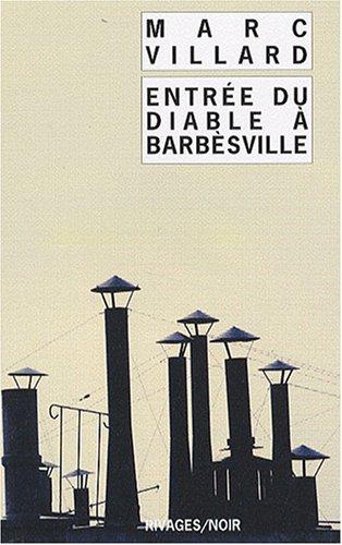 Entrée du diable à Barbèsville par Marc Villard