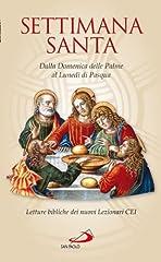 Idea Regalo - La Settimana santa. Dalla domenica delle Palme al lunedì di Pasqua