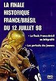 Coupe du monde 1998 : La finale France / Brésil