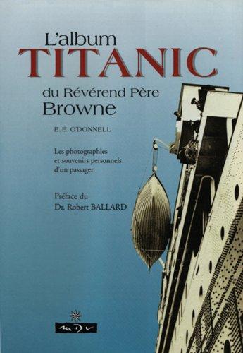 L'album Titanic du rvrend pre Browne