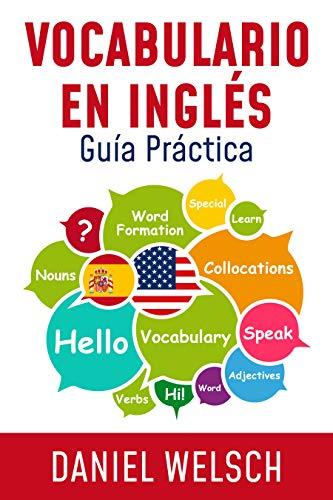 Vocabulario en Inglés: Guía Práctica por Daniel Welsch