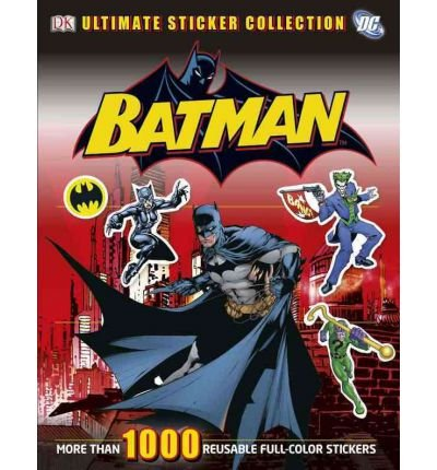 [(Ultimate Sticker Collection: Batman )] [Author: Hannah Dolan] [Jun-2012]
