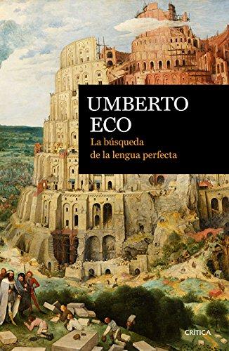 La búsqueda de la lengua perfecta (Ares y Mares) por Umberto Eco