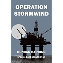 Operation Stormwind (Special Boat Squadron Book 3)