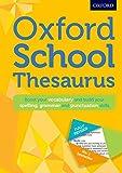Oxford School Thesaurus: Oxford Dictionaries (Oxford Thesaurus)